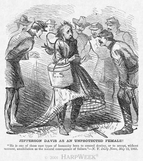 """Jefferson Davis As An Unprotected Female!"""